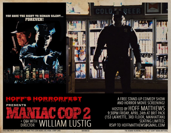 Hoff's Horrorfest Presents: Maniac Cop 2!