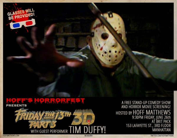 Hoff's Horrorfest Presents: FRIDAY THE 13th PART 3 in 3D!