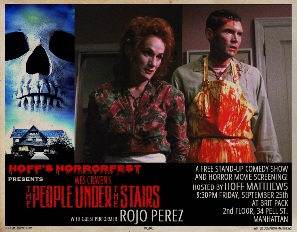 Hoff's Horrorfest Presents: THE PEOPLE UNDER THE STAIRS!