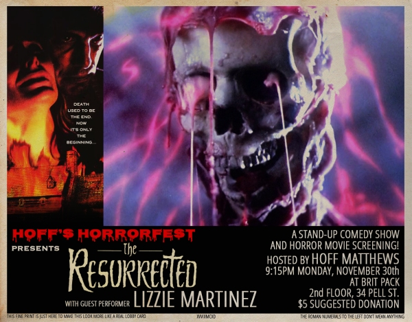 Hoff's Horrorfest Presents: THE RESURRECTED!